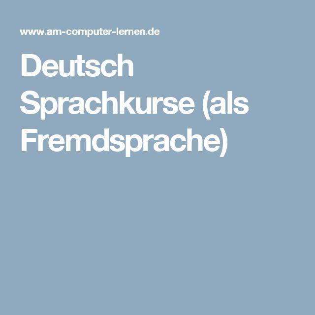 Deutsch Sprachkurse (als Fremdsprache)