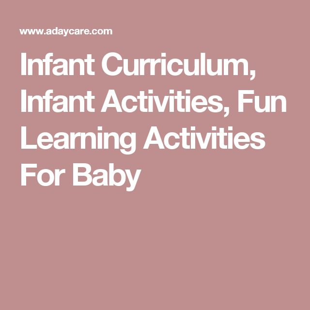 Infant Curriculum, Infant Activities, Fun Learning Activities For Baby
