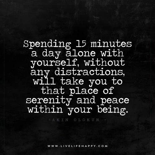 Spending 15 Minutes a Day Alone