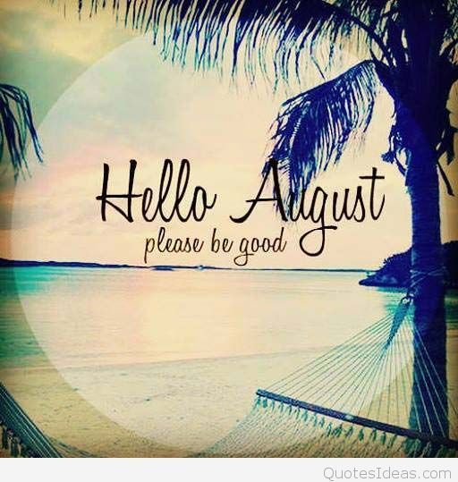 Image result for welcome august pictures