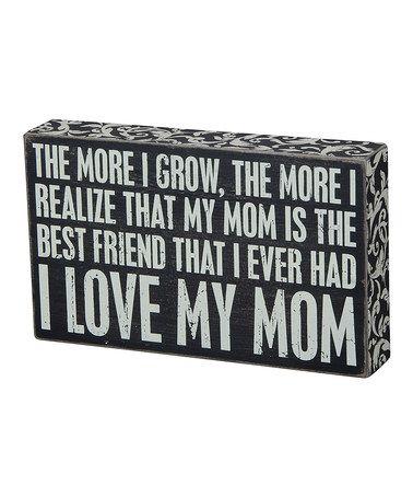 Love this 'Love My Mom' Box Sign on #zulily! #zulilyfinds