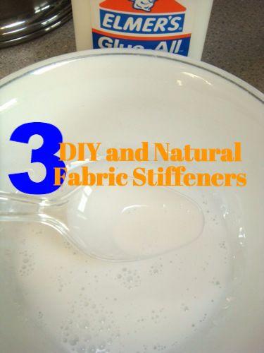 DIY: Natural Fabric Stiffeners | Craft Supplies ...