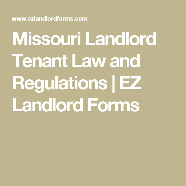 Missouri Landlord Tenant Law and Regulations   EZ Landlord Forms