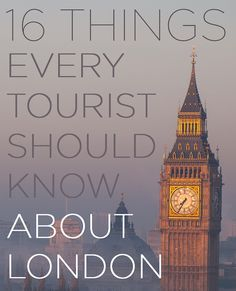 16 Things Every Tourist Should Know About London | BuzzFeed