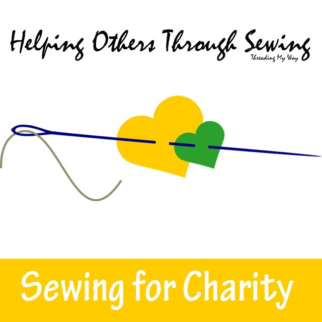 Helping Others Through Sewing... a list of charities that accept hand sewn projects in one form or another ~ Threading My Way