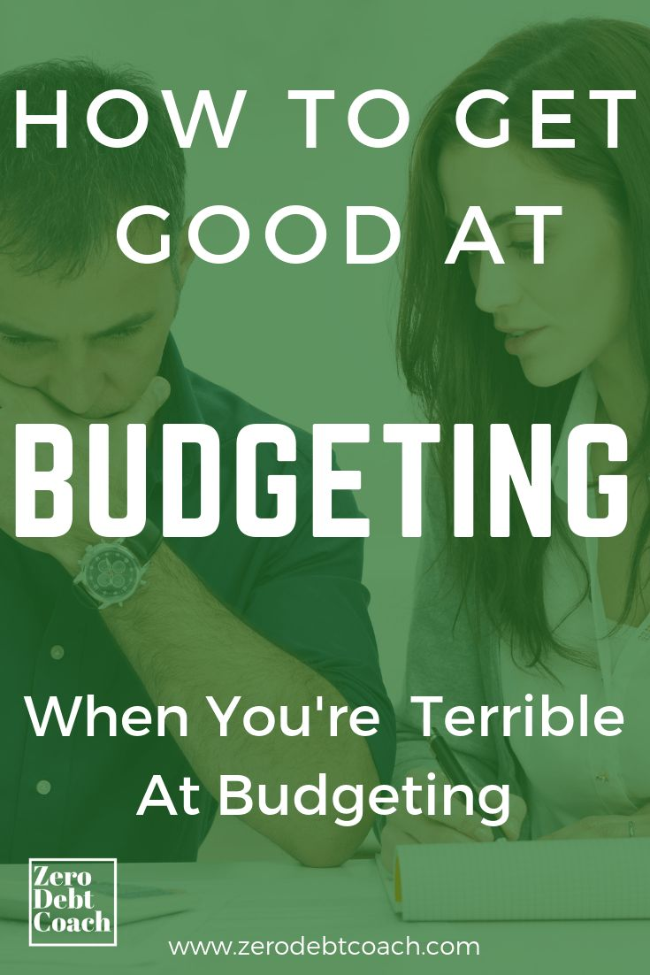 How To Start Budgeting When You're Terrible At It