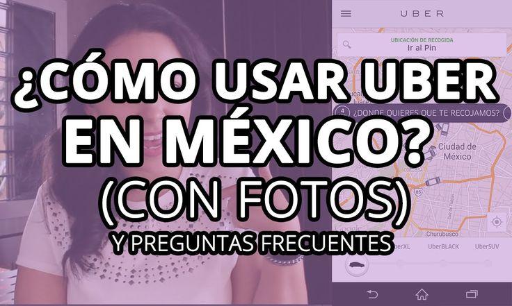 ¿Cómo usar UBER en México? (con fotos) y preguntas frecuentes