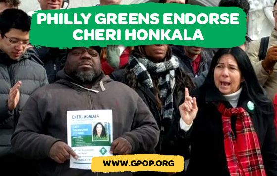 Cheri Honkala, candidate for Pennsylvania State Representative in District 197, has been endorsed by the members of the Green Party of Philadelphia (GPOP) at their January 25 General Membership Meeting.