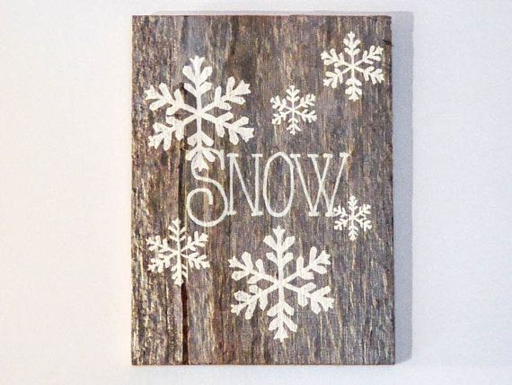Barnwood Winter Decor - Rustic Holiday Sign - Snow with Snowflakes - Winter Wall Art - Snowflake Wall Decor - Snowflake Art