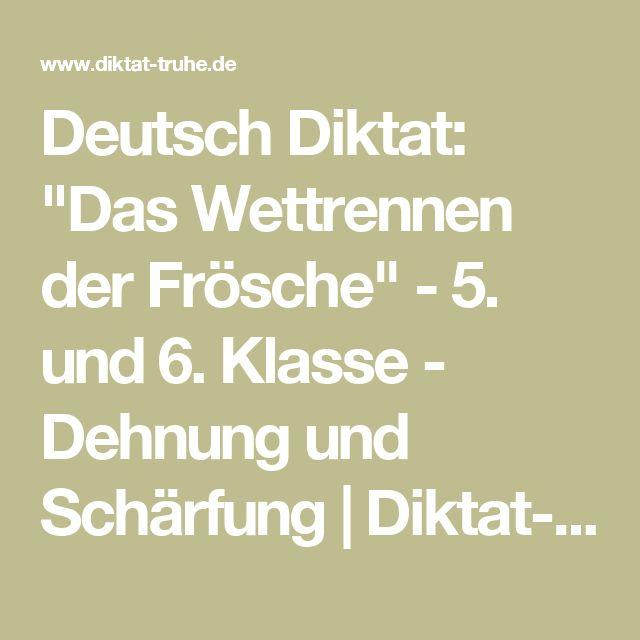 """Deutsch Diktat: """"Das Wettrennen der Frösche"""" - 5. und 6. Klasse - Dehnung und Schärfung   Diktat-Truhe.de"""