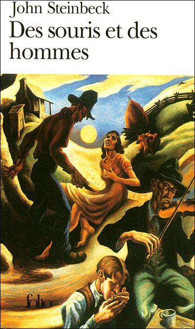 John Steinbeck :Des souris et des hommes -  A  la fois touchant et troublant.