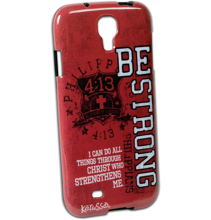 Be Strong Galaxy 4 Case