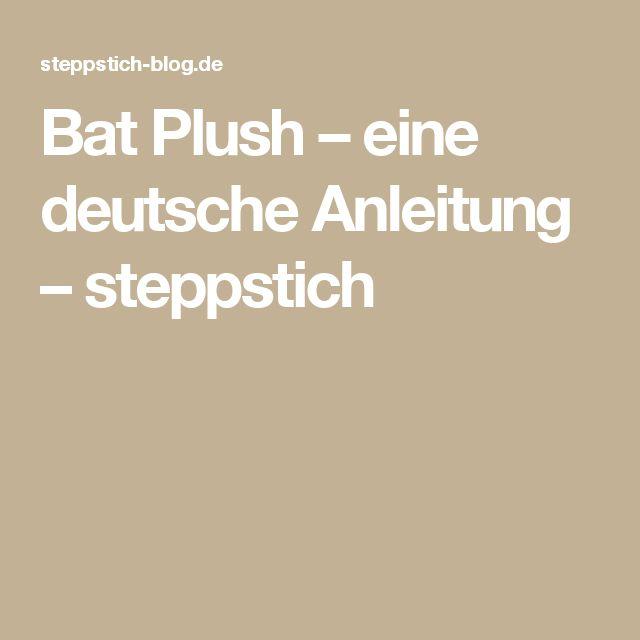 Bat Plush – eine deutsche Anleitung – steppstich