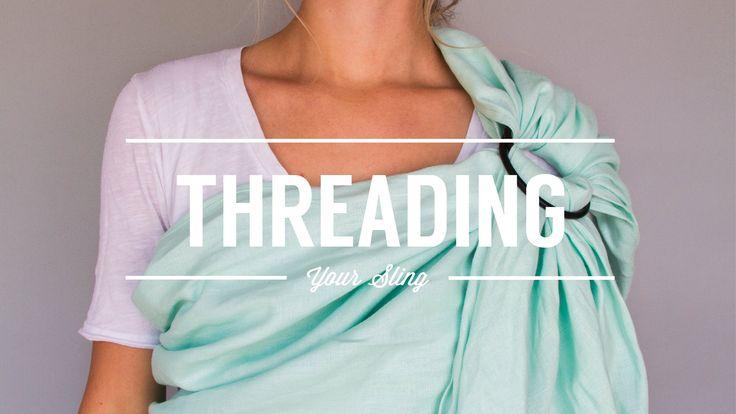 Wildbird Ring Sling Tutorial // Threading Your Sling