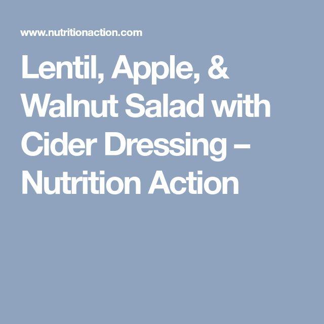 Lentil, Apple, & Walnut Salad with Cider Dressing – Nutrition Action
