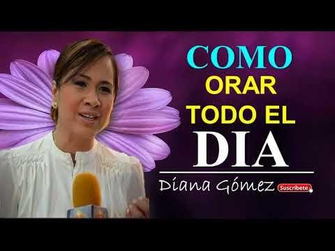 diana gómez - COMO ORAR TODO EL DIA | AUDIO EVANGELIO