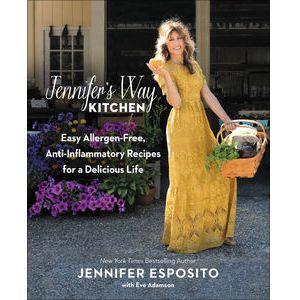 Jennifer's Way Kitchen by Jennifer Esposito & Eve Adamson