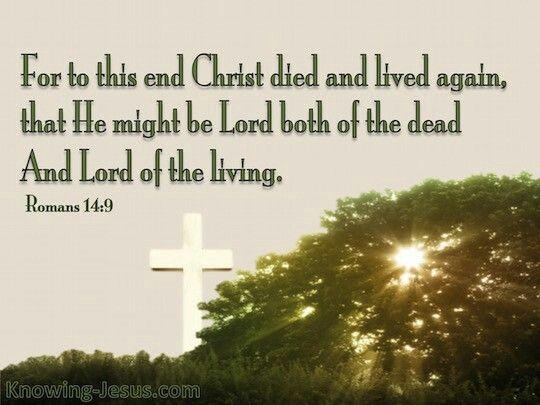 Romans 14:9 | God's word | Pinterest | Roman