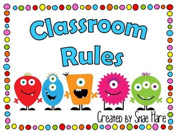 Post these super cute monster themed rules in your classroom for monstrously good behavior!