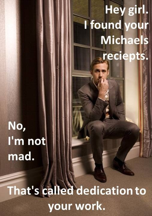 : This Man, Dreams Man, Hobbies Lobbies, Ryan Gosling, My Husband, Funny, Hey Girls, Crafts Stores, Girls Photo