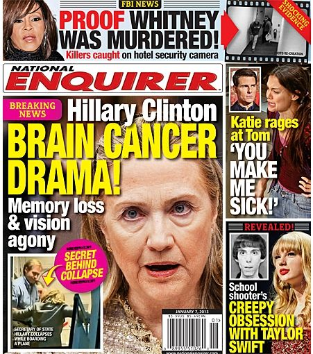 Hillary Clinton's Brain Cancer Drama! - Memory Loss & Vision Agony - THE NATIONAL ENQUIRER magazine