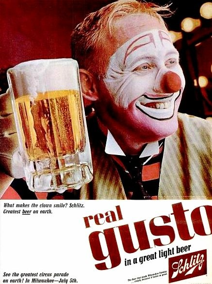 125 best beer advertising images on pinterest drinks posters and what makes a clown smilereal gusto in a great light beer schlitz 1965 mozeypictures Choice Image