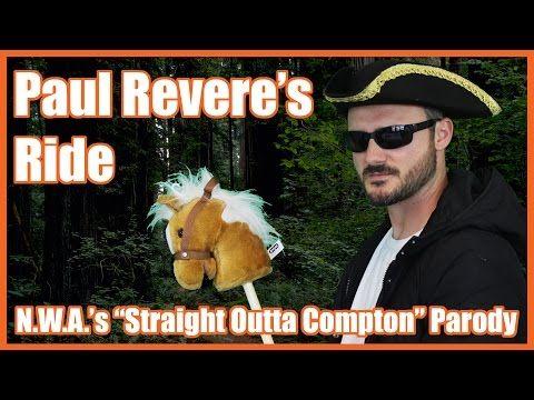 "Paul Revere's Ride (N.W.A.'s ""Straight Outta Compton"" Parody) - @MrBettsClass - YouTube"