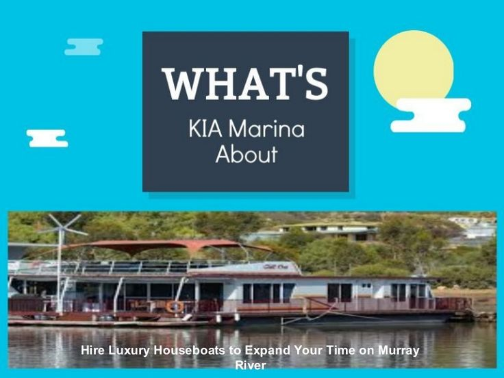 Hire Luxury houseboats on the River Murray in Mannum South Australia at affordable rent charges, ideal for your next houseboat holiday. Visit: http://www.kiamarina.com.au/