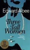 Three Tall Women by Edward Albee • Directed By: Lawrence Sacharow  • Original Cast: Jordan Baker, Myra Carter, Michael Rhodes, Marian Seldes  • Opened on April 13, 1994