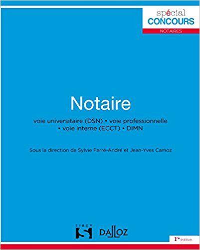 Notaire - Nouveauté - Sylvie Ferré-André, Jean-Yves Camoz