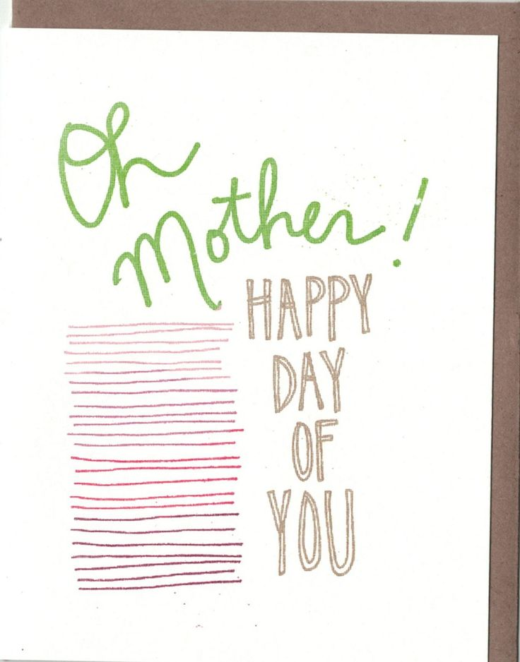 OH MOTHER - HC25 - A2 size folded card with blank interior - Comes with a kraft envelope in a protective cellophane sleeve - 100% post-consumer...