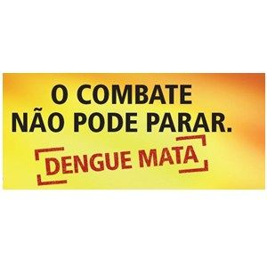 Combater a dengue é um dever meu e seu!