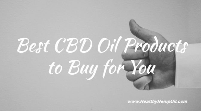 Still confused on what product to buy? Check out our updated post on our top products! #CBD
