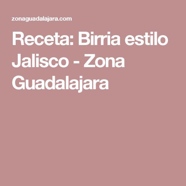 Receta: Birria estilo Jalisco - Zona Guadalajara