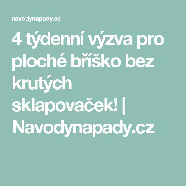 4 týdenní výzva pro ploché bříško bez krutých sklapovaček!   Navodynapady.cz