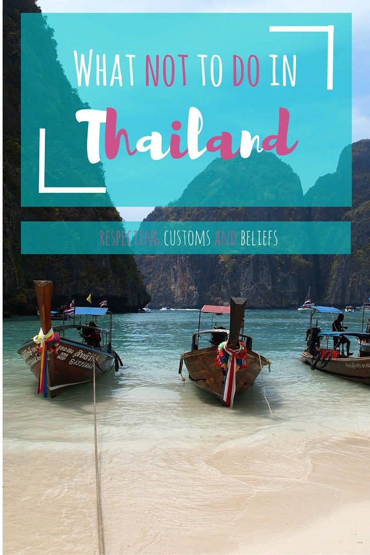 What NOT to do in Thailand. Thailand is known as the land of smiles and sunshine, but did you know it is also a cultural minefield? Read on and find out what you definitely shouldn't do in Thailand. - by http://wonderluhst.net