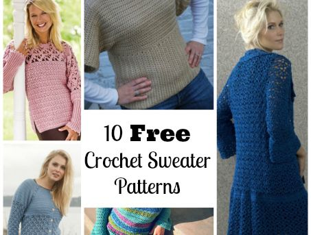 10 Free Crochet Sweater Patterns - Brace yourselves.. sweater season is coming!