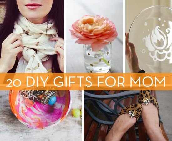 20 Great DIY Gift Ideas ~For Moms Grandmas Dads Grampas and everyone!