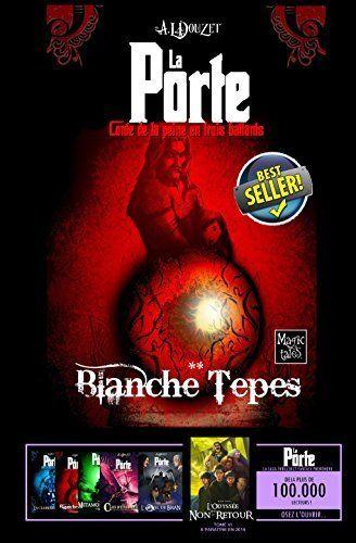 LA PORTE -2- Blanche Tepes (Saga LA PORTE) de ANTHONY LUC DOUZET et autres, http://www.amazon.fr/dp/B007D62RYQ/ref=cm_sw_r_pi_dp_nK9Lvb125BDXX