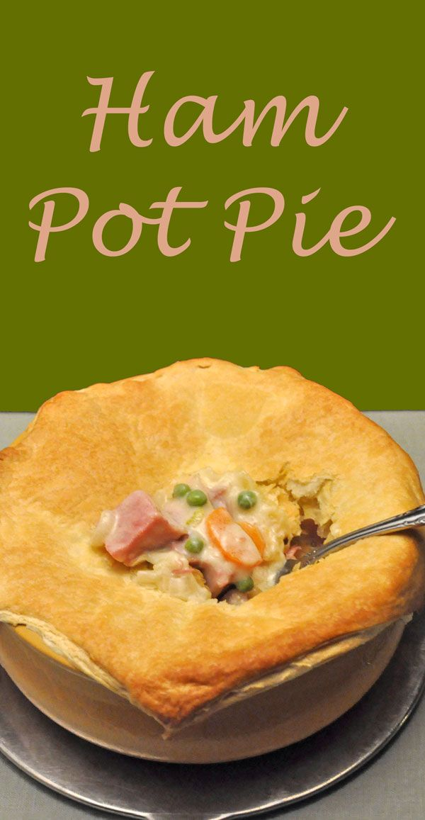 Ham Pot Pie, with ham, broccoli, peas and carrots - easy using purchased puff pastry (and healthier with only a top crust)
