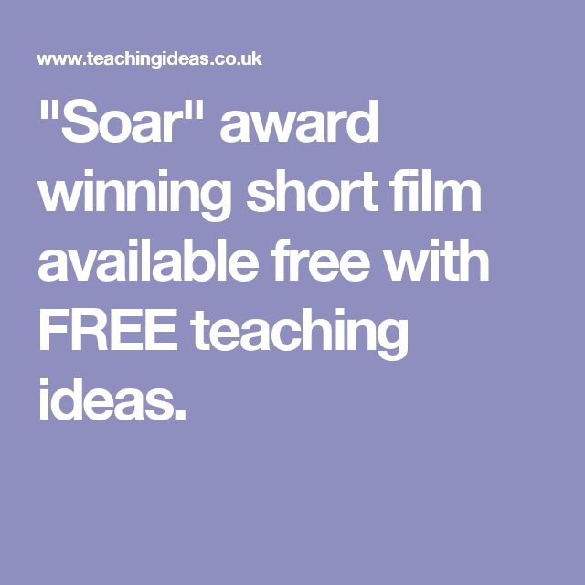 """""""Soar"""" award winning short film available free with FREE teaching ideas."""