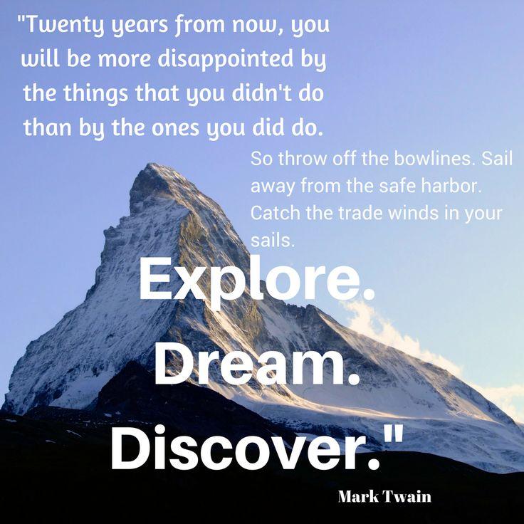 Explore. Dream. Discover. #motivationalquotes #motivation #quotes #quoteoftheday #quote #motivational #successtips #success #Top10