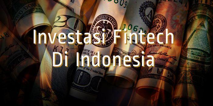 Beberapa perusahaan startup Fintech Indonesia mulai mendapatkan pendanaan baik dari investor dalam negeri maupun luar negeri.