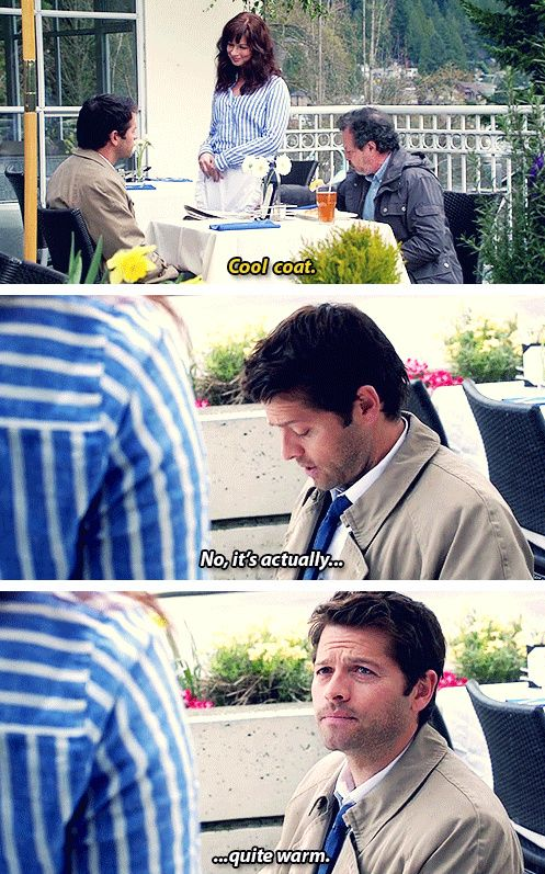 Sometimes I don't know if Cas is really sassy and sarcastic, or just doesn't understand his misconception of words.