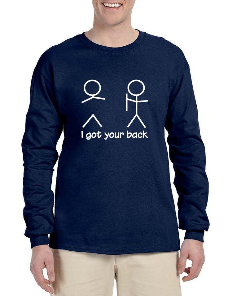 Men's Long Sleeve I Got Your Back Cool Sarcasm Shirt  #longsleeve #menswear #mensfashion #humor #funny