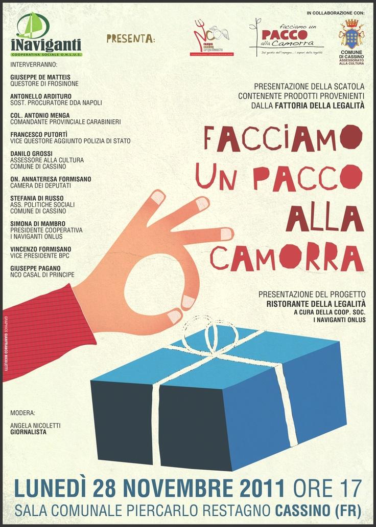 """""""Facciamo un pacco alla camorra"""" - © Gianfranco Nicoletti 2011"""
