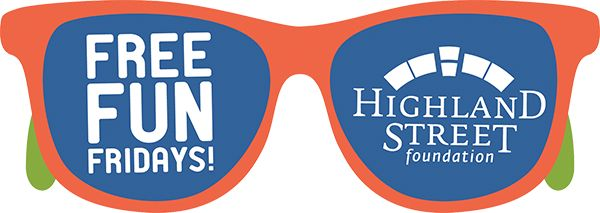 Highland Street Foundation - Free Fun Fridays in the commonwealth