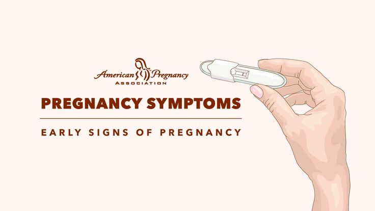 Pregnancy Symptoms — Early Signs of Pregnancy