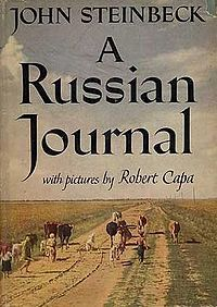"A Russian Journal, published by John Steinbeck in 1948, is an eyewitness account of his travels through the Soviet Union during the early years of the Cold War era. Accompanied by the distinguished war photographer Robert Capa, Steinbeck set out with the intent to record the real attitudes and modes of existence of people living under Soviet rule. As Steinbeck explained it, the book's goal was ""honest reporting, to set down what we saw and heard without editorial comment."