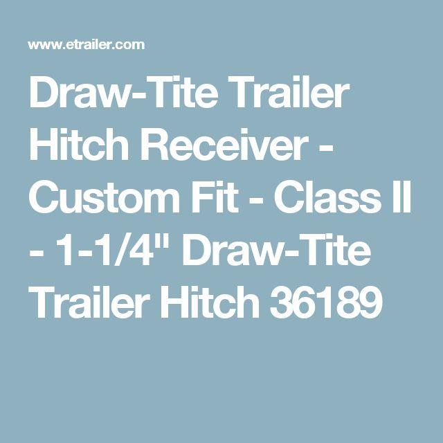 "Draw-Tite Trailer Hitch Receiver - Custom Fit - Class II - 1-1/4"" Draw-Tite Trailer Hitch 36189"